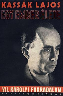 Egy ember élete VII. - Károlyi-forradalom (1932)