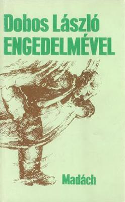 Engedelmével (1987)
