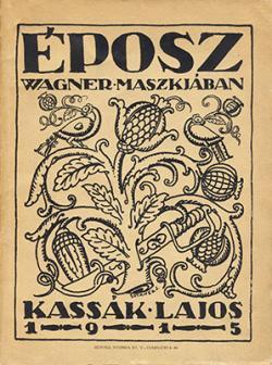 Eposz Wagner maszkjában (1915)
