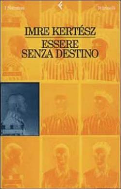 Essere senza destino (1999)