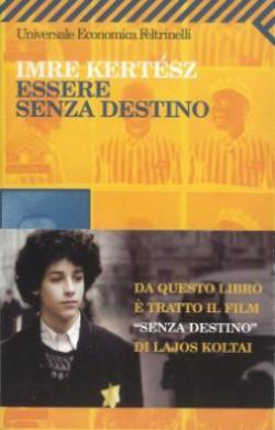 Essere senza destino (2007)