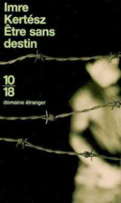 Être sans destin (2002)