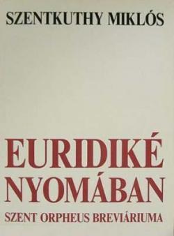 Euridiké nyomában (1993)