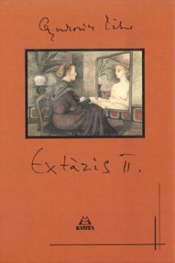Extázis II. (2003)