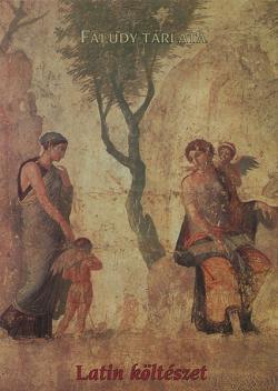 Faludy tárlata. Latin költészet (2001)