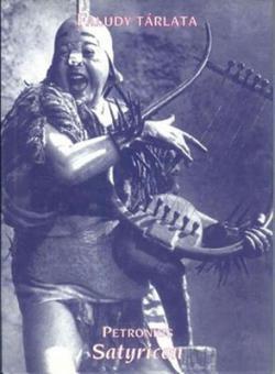 Faludy tárlata. Petronius: Satyricon (2002)