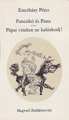 Fancsikó és Pinta; Pápai vizeken ne kalózkodj! (1981)