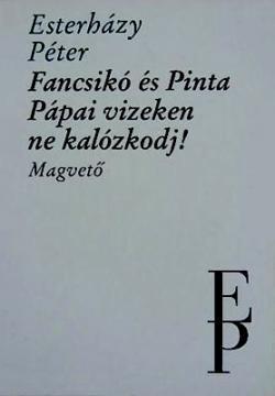 Fancsikó és Pinta; Pápai vizeken ne kalózkodj! (1996)