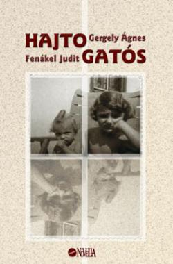 Fenákel Judit – Gergely Ágnes: Hajtogatós (2004)