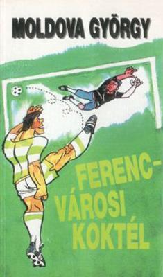 Ferencvárosi koktél (1991)