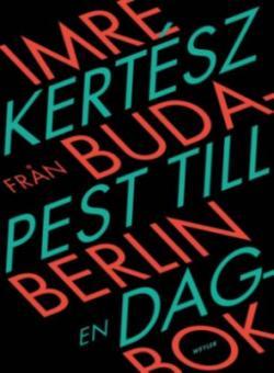 Från Budapest till Berlin (2012)
