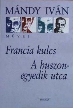 Francia kulcs; A huszonegyedik utca (2000)