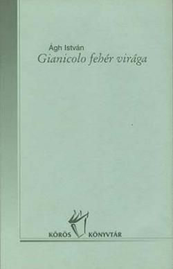 Gianicolo fehér virága (2000)