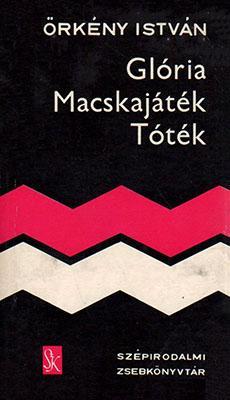 Glória; Macskajáték; Tóték (1974)