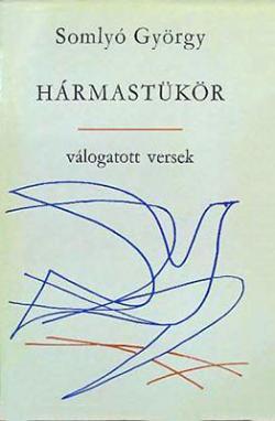 Hármastükör I. Válogatott versek (1970)