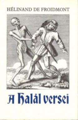 Hélinant de Froidmont: A halál versei (1989)