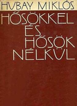 Hősökkel és hősök nélkül (1965)