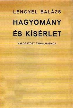 Hagyomány és kísérlet (1972)