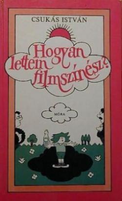 Hogyan lettem filmszínész? (1988)