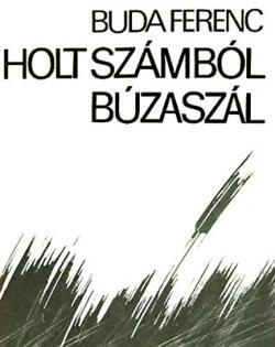Holt számból búzaszál (1982)