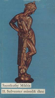 II. Szilveszter második élete (1972)