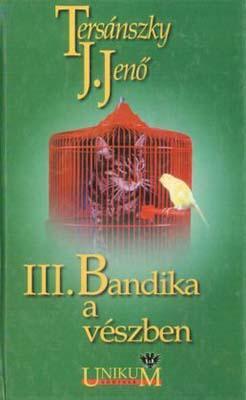 III. Bandika a vészben (2000)