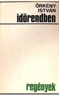 Időrendben - Regények (1972)