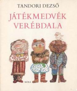 Játékmedvék verébdala (1981)
