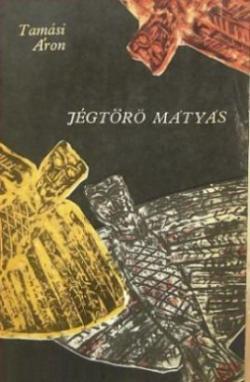 Jégtörő Mátyás (1970)