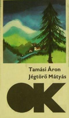 Jégtörő Mátyás (1980)