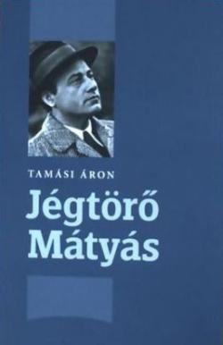 Jégtörő Mátyás (2012)
