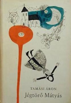 Jégtörő Mátyás; Ragyog egy csillag (1956)