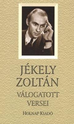Jékely Zoltán válogatott versei (2008)