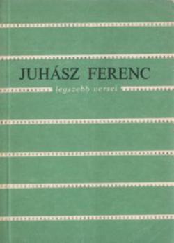 Juhász Ferenc legszebb versei (1978)