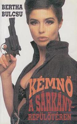 Kémnő a sárkányrepülőtéren (1992)