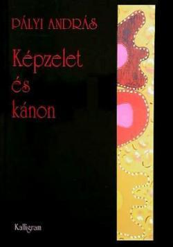 Képzelet és kánon (2002)