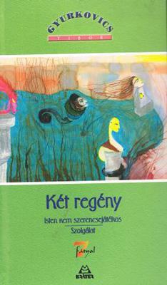 Két regény (2006)