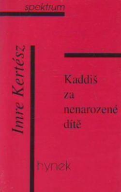 Kadiš za nenarozené dítě (1998)