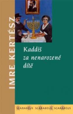 Kadiš za nenarozené dítě (2003)