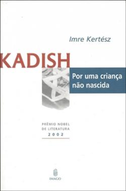Kadish por uma criança não nescida (2004)