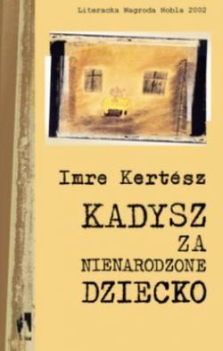 Kadysz za nienarodzone dziecko (2003)