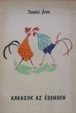 Kakasok az édenben (1956)