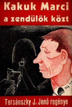 Kakuk Marci a zendülők közt (1934)