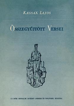 Kassák Lajos összegyűjtött versei (1945)