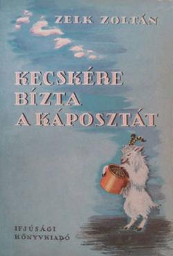 Kecskére bízta a káposztát (1954)