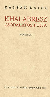 Khalabresz csodálatos púpja (1918)