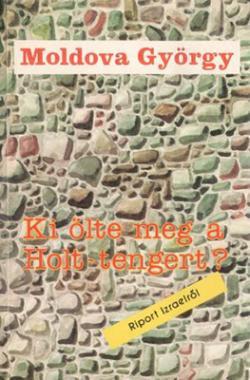 Ki ölte meg a Holt-tengert? (1988)