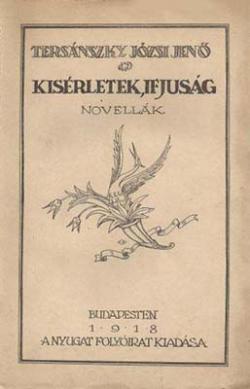 Kisérletek, ifjuság (1918)