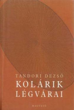 Kolárik légvárai (1999)