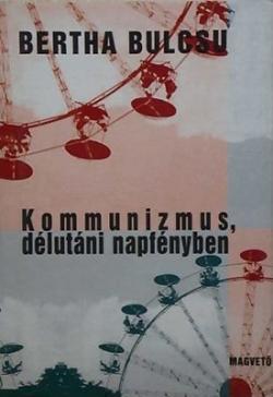 Kommunizmus délutáni napfényben (1996)